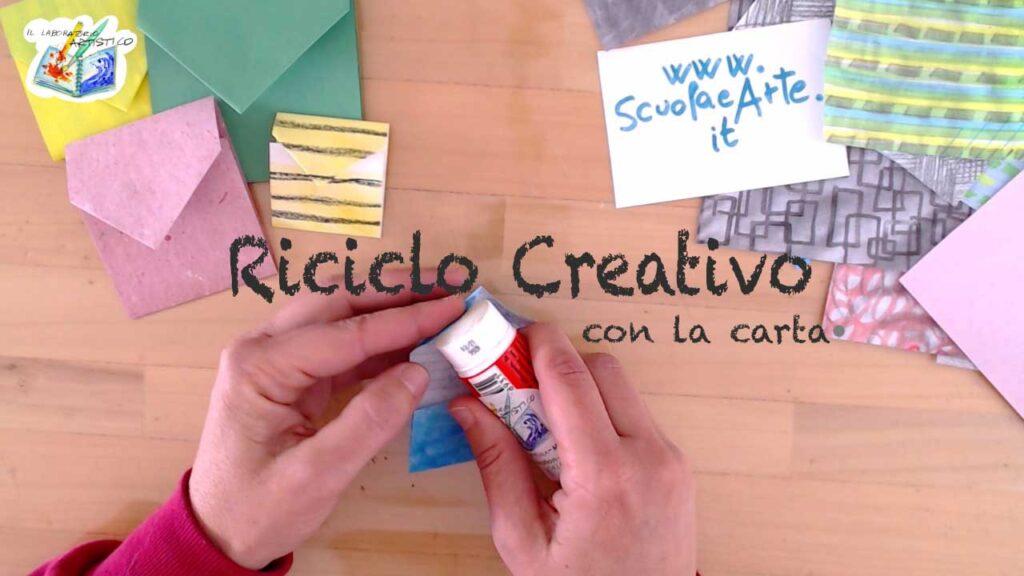 Riciclo creativo con la carta
